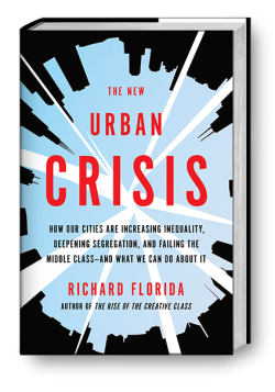 Review The New Urban Crisis How Our Cities Are Increasing Inequality Deepening Segregation And Failing The Middle Class And What We Can Do About It Philantopic Pnd Candid