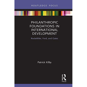 Book_cover_Philanthropic_Foundations_in_International_Development_centered